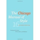 The Chicago Manual of Style, 16th Edition (Hardcover)By University of Chicago Press Staff