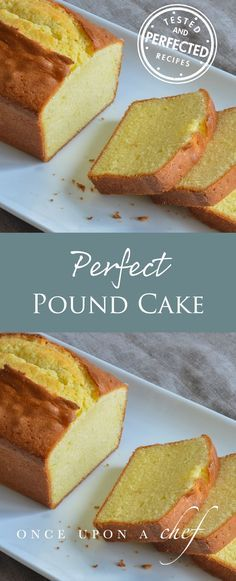 Perfect Pound Cake - While most traditional pound cake recipes call for equal weights of flour, sugar, eggs and butter, this recipe incorporates milk, lots of extra butter, and a little baking powder. The result is a rich and buttery yet fluffy pound cake that melts in your mouth