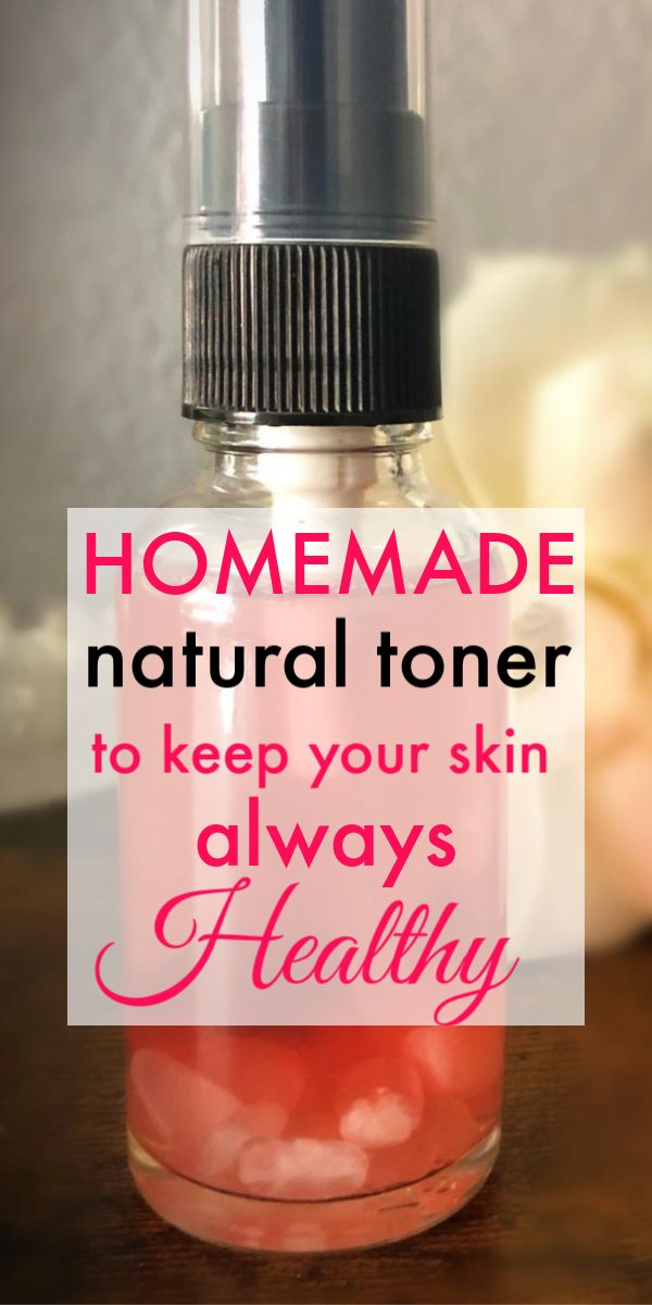 Homemade natural toner to keep your skin always healthy