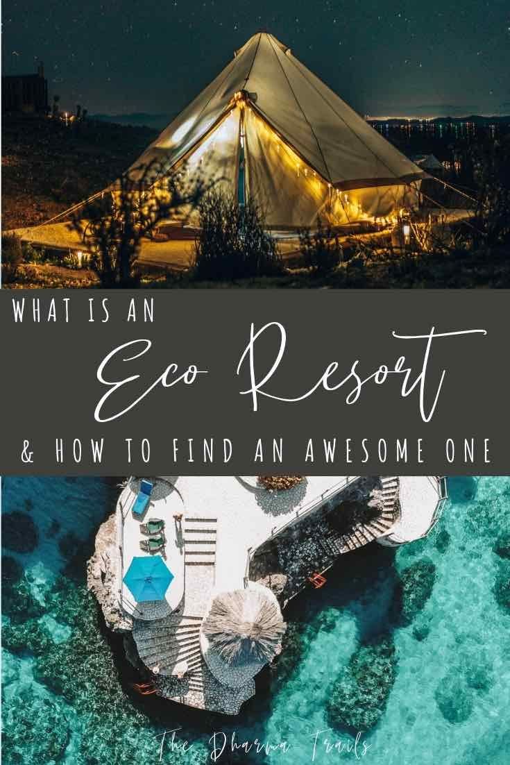 The Ultimate Eco Resort Guide Eco Friendly Travel Ecotourism