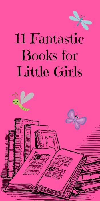 11 Fantastic Books for Little Girls ~ Recommended by Classically Homeschooling #kidlitbloghop
