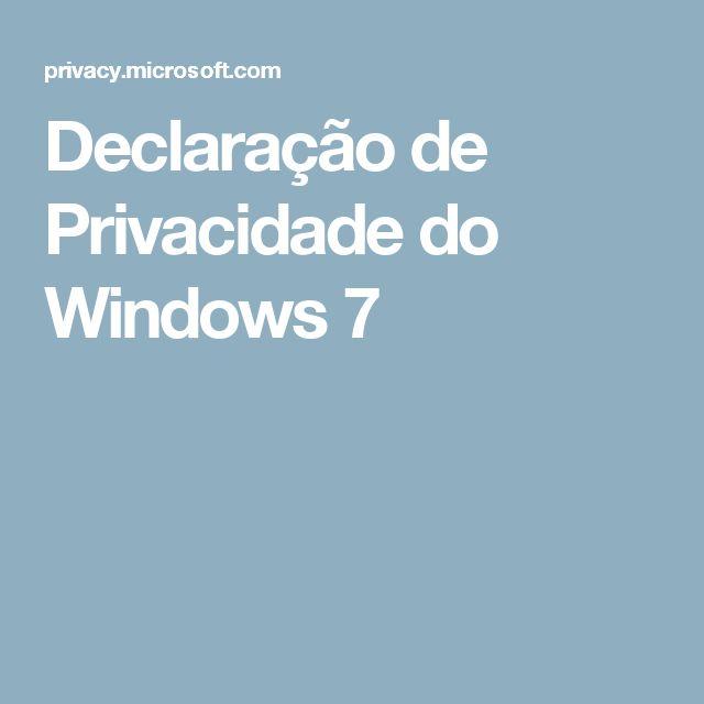 Declaração de Privacidade do Windows 7