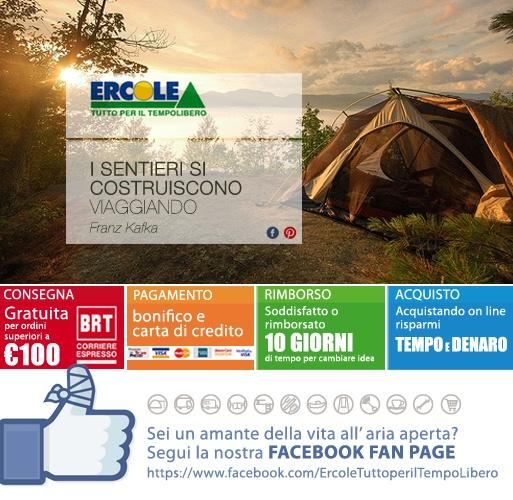"""Ercole Tempo libero www.ercoletempoli... www.facebook.com/... ERCOLE SU FB mettete """"mi piace"""" sulla pagina Ercole di facebook #mipiace #camping #pleinair #free #facebook #dormire #sleeping #vacanze #sognare #liberi #operazionezero #spedizioni #gratis #campingaz #sacchiapelo #tende #verande #newsletter #accessoricampeggio #fornelli #nautica#piscine #viaggio #viaggiatori #travel #life #nature #wild #rimborso #spedizioni #pagamento #risparmio"""