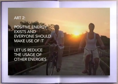ART 2: Positive energy exists and everyone should make use of it.