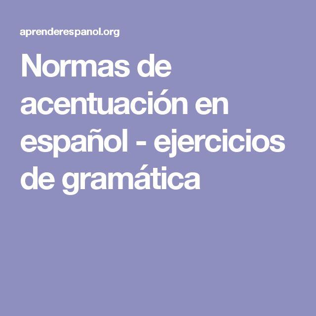 Normas de acentuación en español - ejercicios de gramática