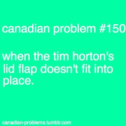 And then you have to walk a few blocks knowing that a spill is inevitable.  On another note, Tim Horton's needs to get those cup sleeves that Starbucks and Second Cup have!