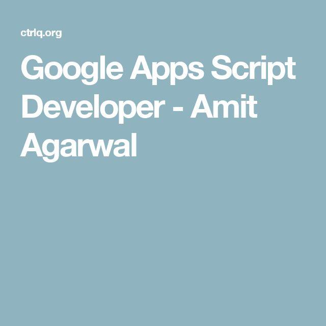 Google Apps Script Developer - Amit Agarwal
