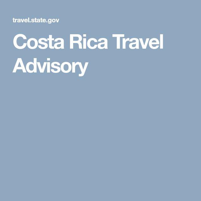Costa Rica Travel Advisory