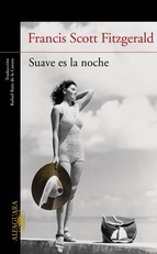 Suave es la noche  es una de la mejores novelas de Francis Scott Fitzgerald