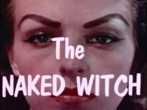 The Naked Witch - Full Length Movies