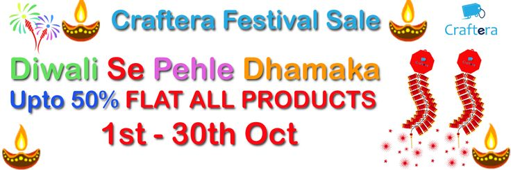 CraftEra Diwali Sale up to 50% off  https://www.craftera.in  It is time to celebrate diwali festival with CraftEra Diwali Sale Up to 50% off in all products. These all products are handmade and   available in CraftEra with high quality.