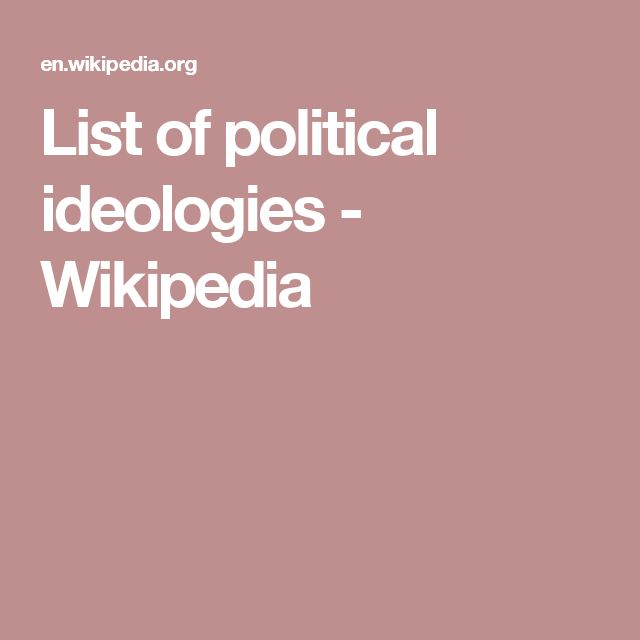 List of political ideologies - Wikipedia