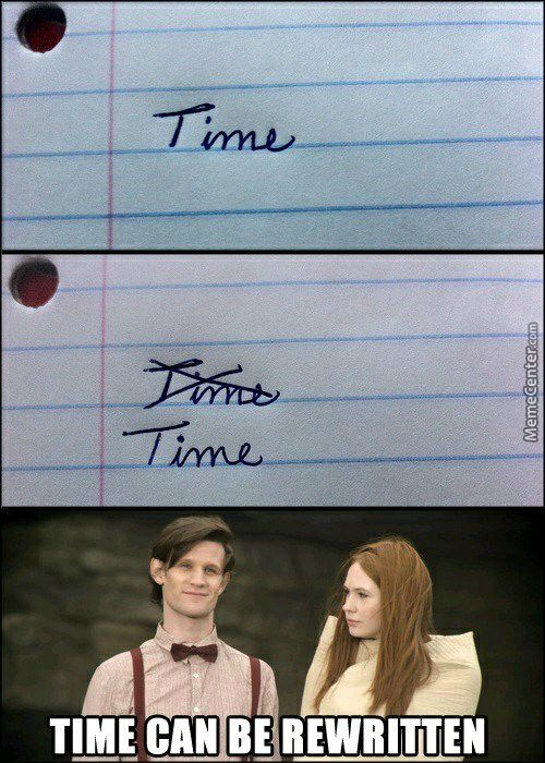 Time can be rewritten. :D