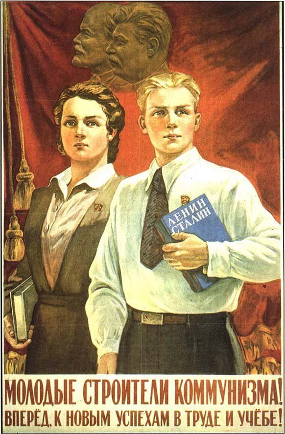 Post World War Two Russian Poster -- Young builders of Communism, go forth toward the new heights