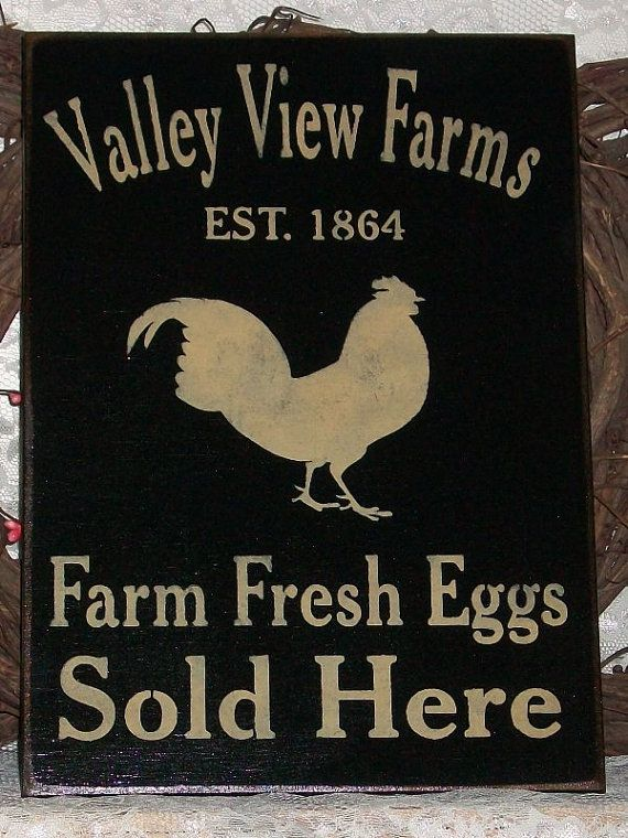 Valley View Farms Farm Fresh Eggs Primitive by thecountrysignshop, $24.00