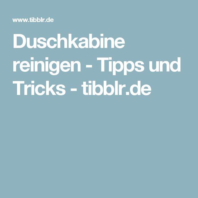 Duschkabine reinigen - Tipps und Tricks - tibblr.de