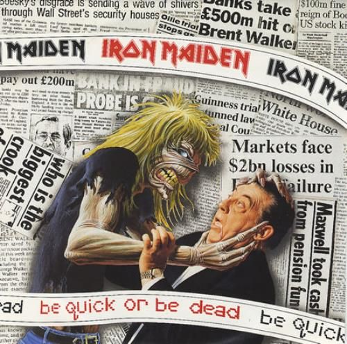 """Iron Maiden Be Quick Or Be Dead 7"""" vinyl single (7 inch record) UK IRO07BE52612"""