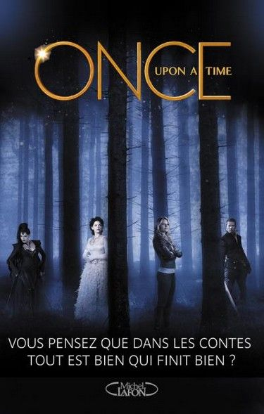 Couverture : Once Upon a Time, tome 1 : Renaissance