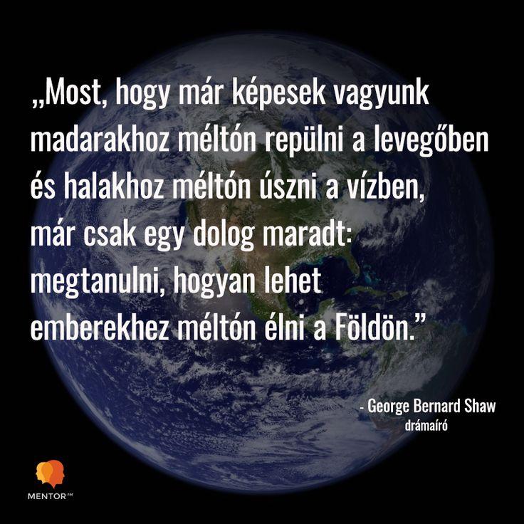 George Bernard Shaw idézet az emberségről. A kép forrása: MentorFM