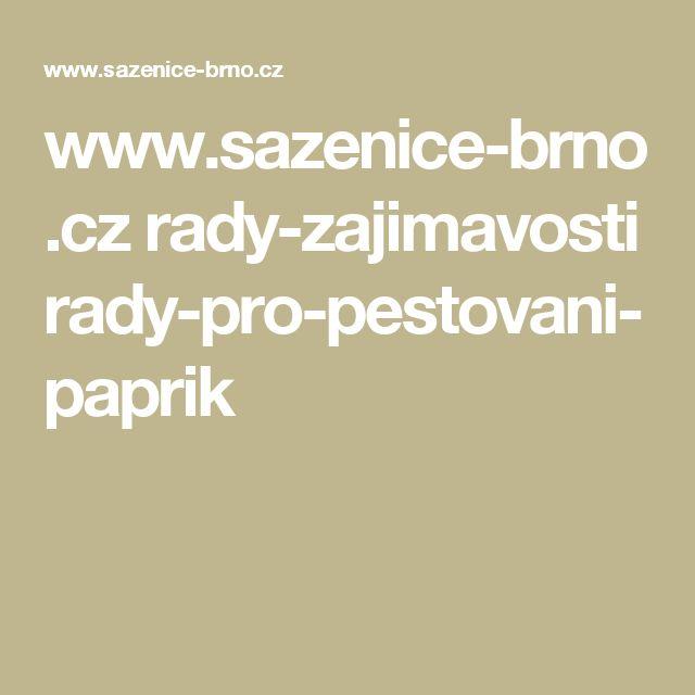 www.sazenice-brno.cz rady-zajimavosti rady-pro-pestovani-paprik