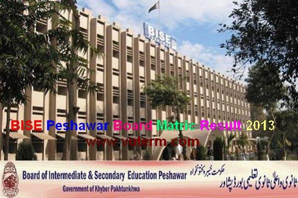 BISE Peshawar Board Matric Annual Result 2013