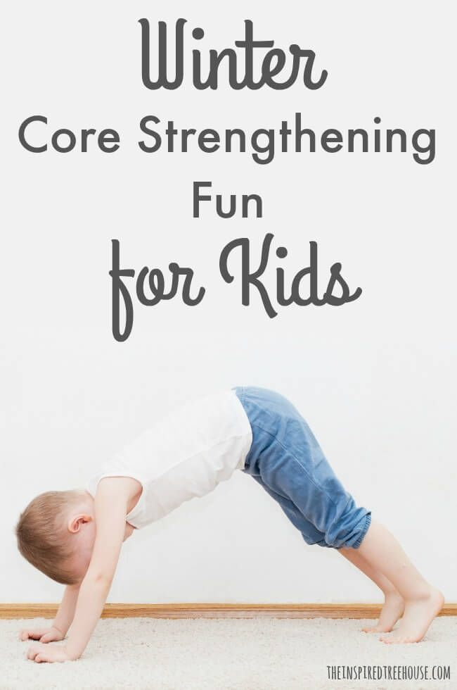 The Inspired Treehouse:  Core strengthening activities for kids with a winter theme for movement fun inside when the weather is cold!