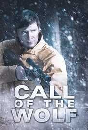 2017 latest Call of The Wolf Full Free Movie Online in HD on mobile, PC, Tabs at hdmoviessite. Watch Latest Hollywood TV series in mkv, mp4, DVDrip.