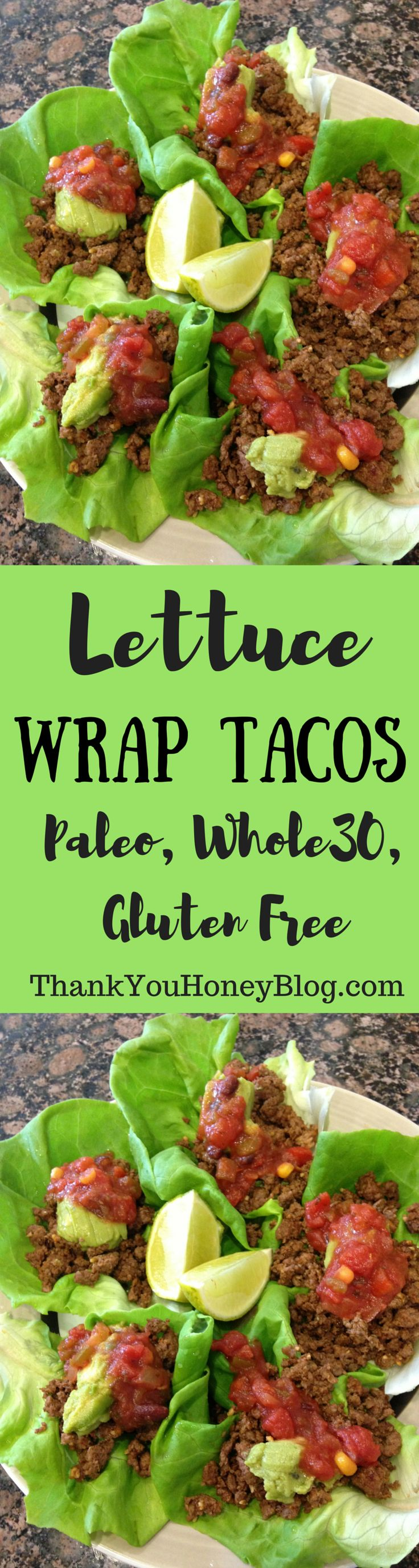 Lettuce Wrap Tacos, Paleo, Whole 30, Gluten Free, Recipe, Lettuce Wrapped, Tacos, Dinner, Main Dish, Supper, Healthy, Easy, Simple Recipe, Meal, How To, Tutorial, Taco Night, Quick, Click through and pin it to read later! http://thankyouhoneyblog.com