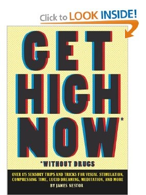 'Get High Now (Without Drugs)' by James #Nestor #research #drugs #high #SUPERHIGH