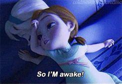 So I'm awake