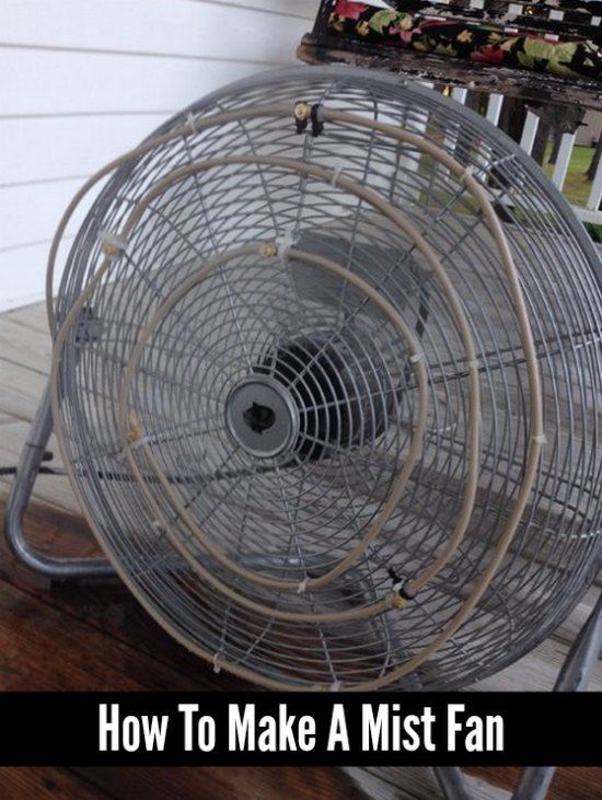 a great way to help you keep cool on a hot summer day is to make a mist fan this is not difficult to do as you only need a few items - Outdoor Misting Fan