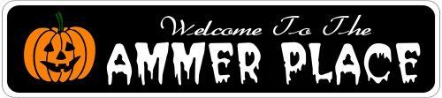 AMMER PLACE Lastname Halloween Sign - 4 x 18 Inches by The Lizton Sign Shop. $12.99. Great Gift Idea. 4 x 18 Inches. Rounded Corners. Predrillied for Hanging. Aluminum Brand New Sign. AMMER PLACE Lastname Halloween Sign 4 x 18 Inches - Aluminum personalized brand new sign for your Autumn and Halloween Decor. Made of aluminum and high quality lettering and graphics. Made to last for years outdoors and the sign makes an excellent decor piece for indoors. Great for t...