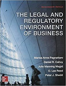 The Legal and Regulatory Environment of Business 17th Edition Pagnattaro Cahoy Magid Reed Shedd Solutions Manual Test Bank