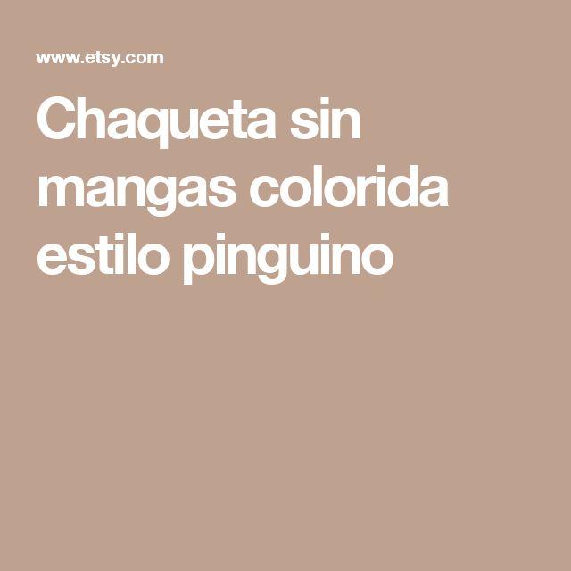 Chaqueta sin mangas colorida estilo pinguino