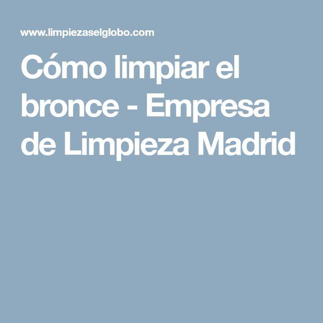 Cómo limpiar el bronce - Empresa de Limpieza Madrid