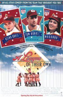 A League of Their Own (film 1992) – Liga feminină de baseball online subtitrat