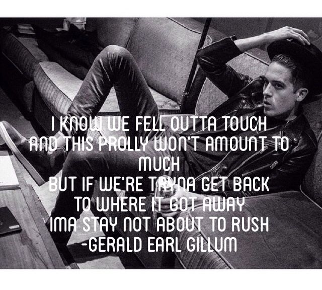 G-Eazy quote Got away   G eazy   Rapper quotes, Lyric quotes, Music