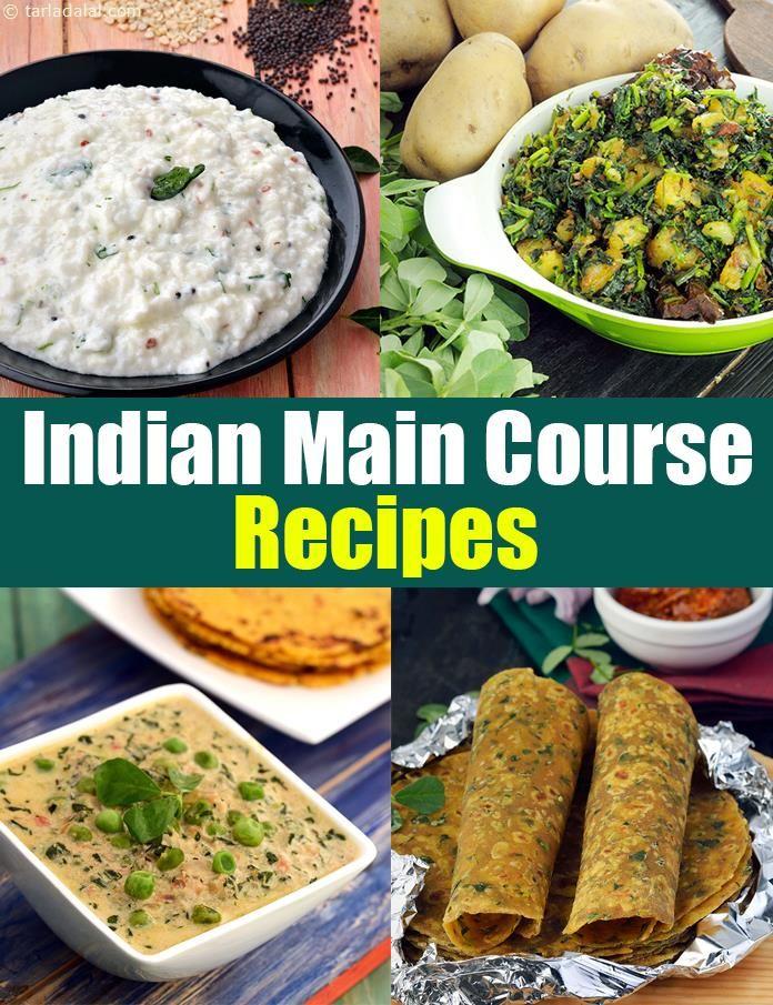 Indian Main Course Vegetarian Recipes Main Dish Recipes Tarla Dalal Lunch Recipes Indian