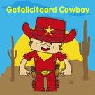 Felicitatie kaart / uitnodiging feestje voor een stoere cowboy die zijn verjaardag viert. De tekst kan je aanpassen.