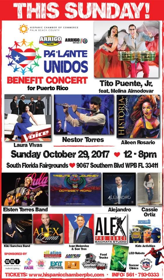 List of Talents for the Pa'Lante Unidos Benefit Concert for Puerto Rico this Sunday October 29, 2017 at the South Florida Fairgrounds.