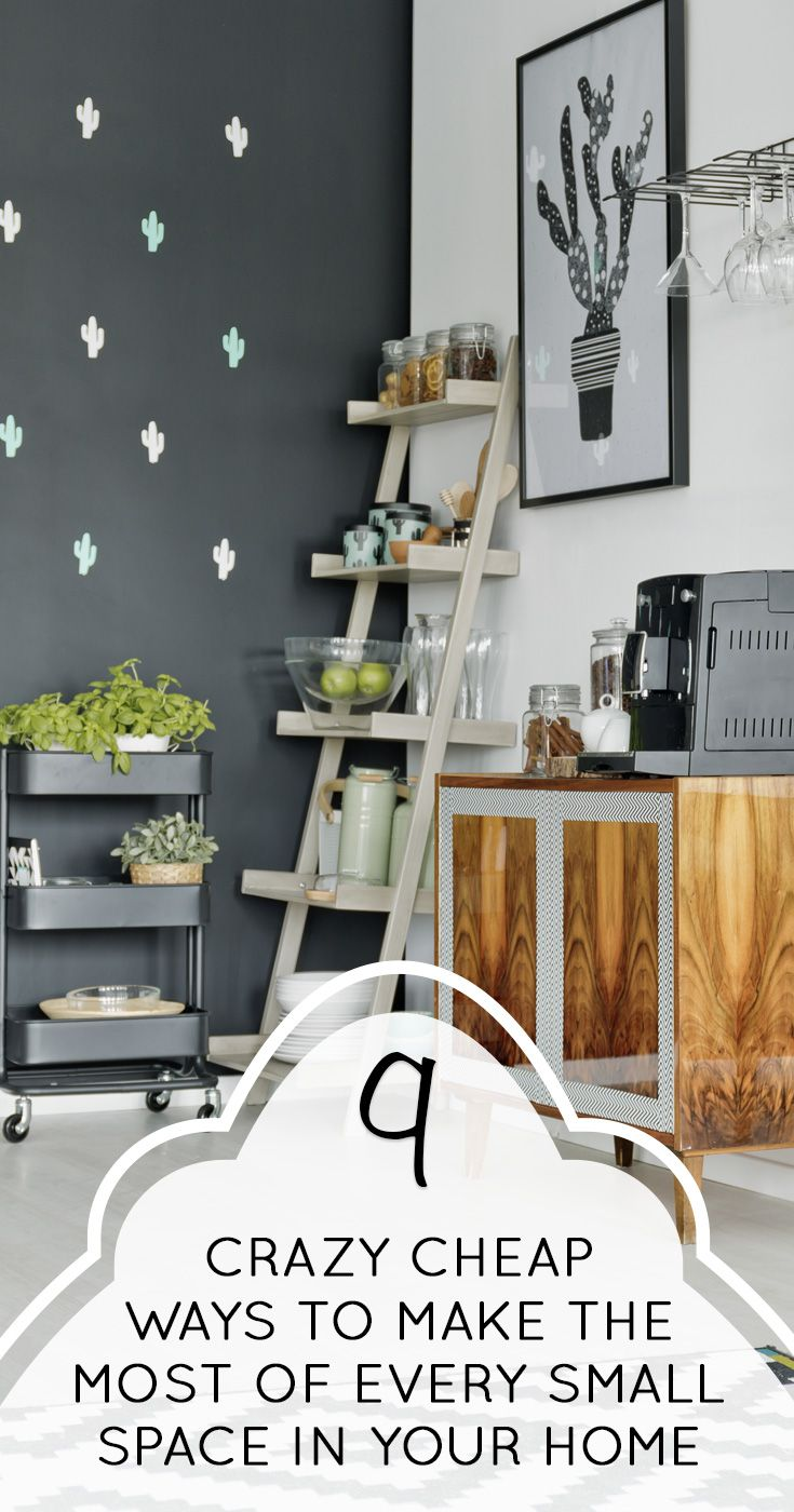 9 Crazy Cheap Ways To Make The Most Of Every Small Space In Your Home - That Vintage Life