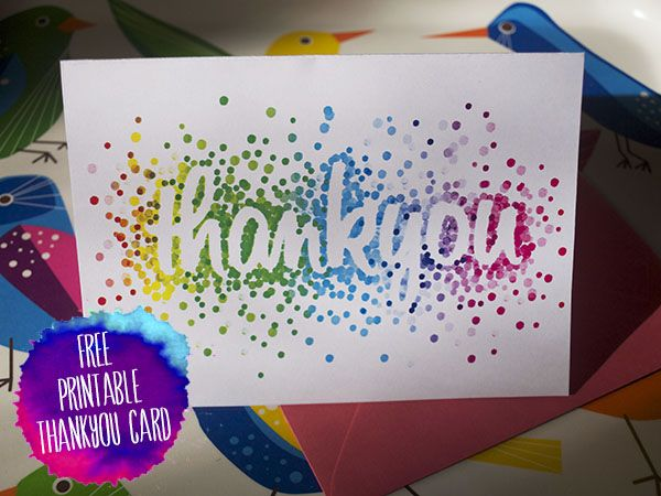 I created a free printable thankyou card just for you! (and me)  I like this idea for masking and inking!