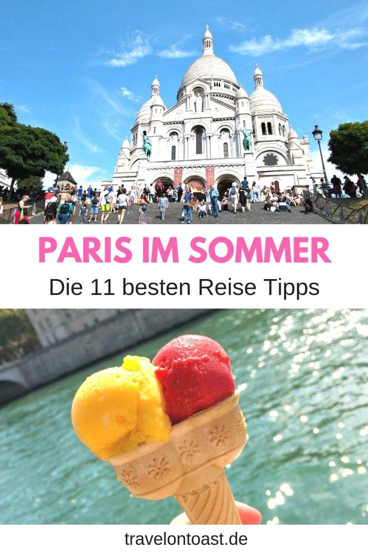 Paris in the summer: 11 Paris travel tips