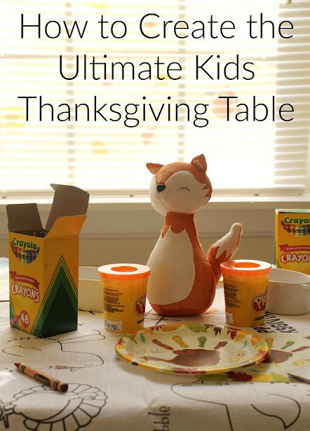 How To Create The Ultimate Kids Thanksgiving Table