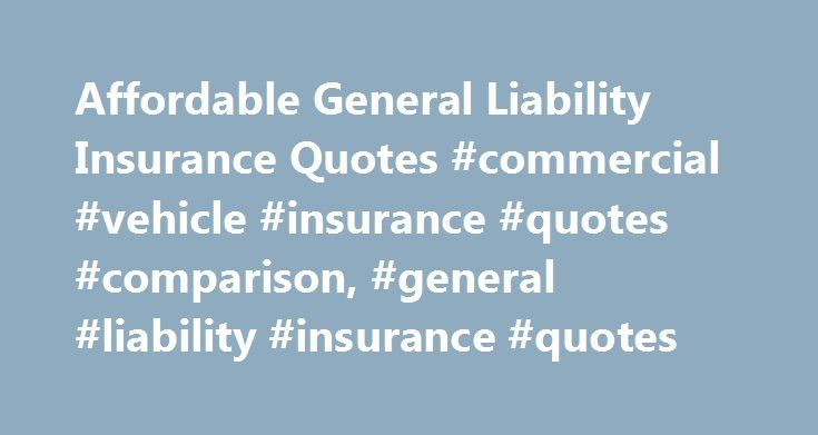 16 Fantastic General Liability Insurance Quotes Tinadh Com