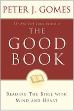 The Good Book by Peter Gomes