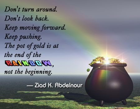 Motivational rainbow quote about pot of gold