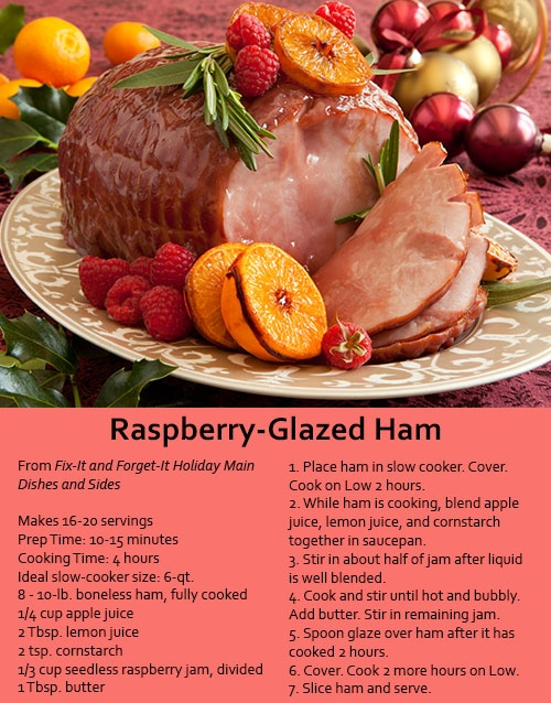 Make this Raspberry-Glazed Ham in the slow-cooker for an easy #Easter meal!  From Fix-It and Forget-It Holiday Main Dishes and Sides