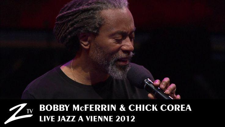 """Bobby McFerrin & Chick Corea Duet - """" Spain """" (C. Corea, 1972) - at Jazz à Vienne 2012"""