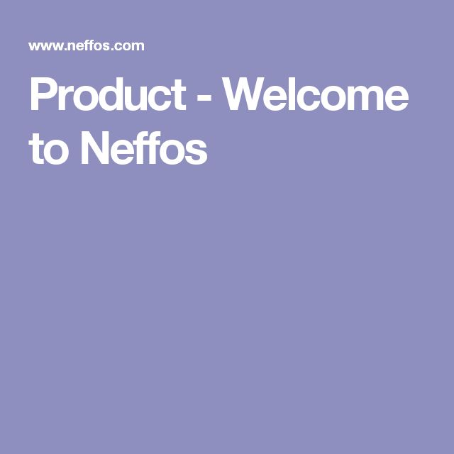Product - Welcome to Neffos